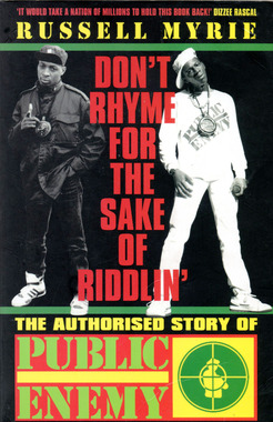 Public Enemy - Don't Rhyme For The Sake Of Riddlin'